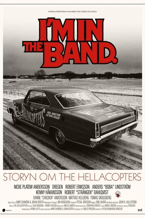 I'm in the Band – storyn om The Hellacopters