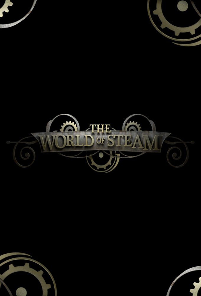 The World of Steam